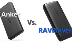 RAVPower vs Anker Powerbanks: Which are Better?