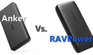 RAVPower vs Anker Power banks: Which are Better?